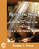 Restoring Hope: Appreciative Strategies to Resolve Grief and Resentment: eBook Version